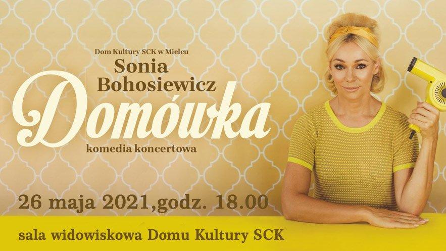 """Sonia Bohosiewicz - """"Domówka"""""""